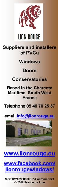 Lion Rouge,suppliers and installers of PVCU,windows,doors,conservatories,Charente Maritime,South West France,English double glazing,English windows and doors