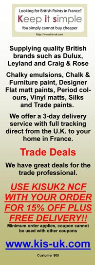 British paint in France,English supplier of British paint,Dulux,Leyland,Craig and Rose,emulsion,gloss,chalky emulsion,chalk and furniture paint,designer flat matt paint,period colours,vinyl matt,sulk paint,trade paint,walls,ceilings,exterior paint,primer,undercoat,stain,varnish,wood preserver