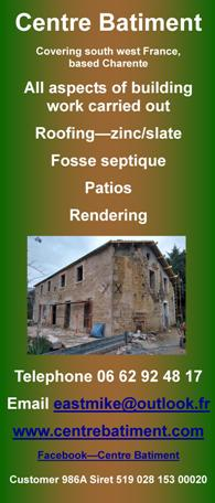 Centre Batiment,Charente,English,south west France,building work,builder,roofing,zinc,slate,fosse septique,patios,rendering,slabbing,tiling