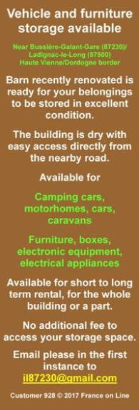 Vehicle storage,furniture storage,Bussiere Galant,Ladignac le Long,87230,87500,Haute Vienne,Dordogne,Limousin,dry storage,camping cars,motorhomes,cars,caravans,furniture,boxes,electronic equipment,electrical appliances,short rental,long term rental
