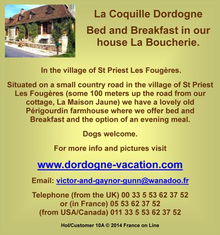 La Coquille,Dordogne,Dordogne vacaction,Dordogne holiday,bed and breakfast,child friendly,pets welcome,dogs welcome