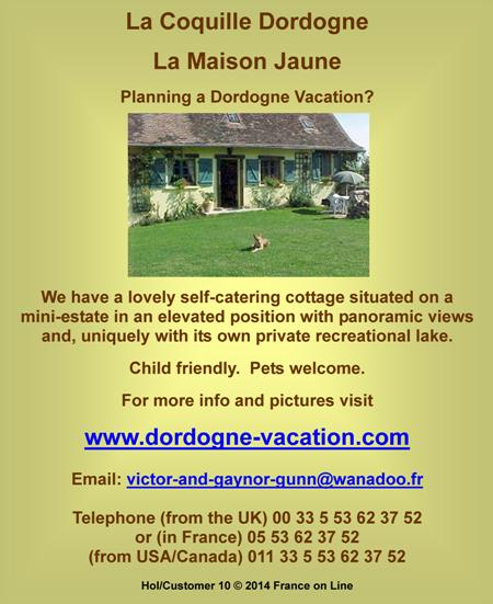 La Coquille,Dordogne,Dordogne vacaction,Dordogne holiday,self catering cottage,child friendly,pets welcome